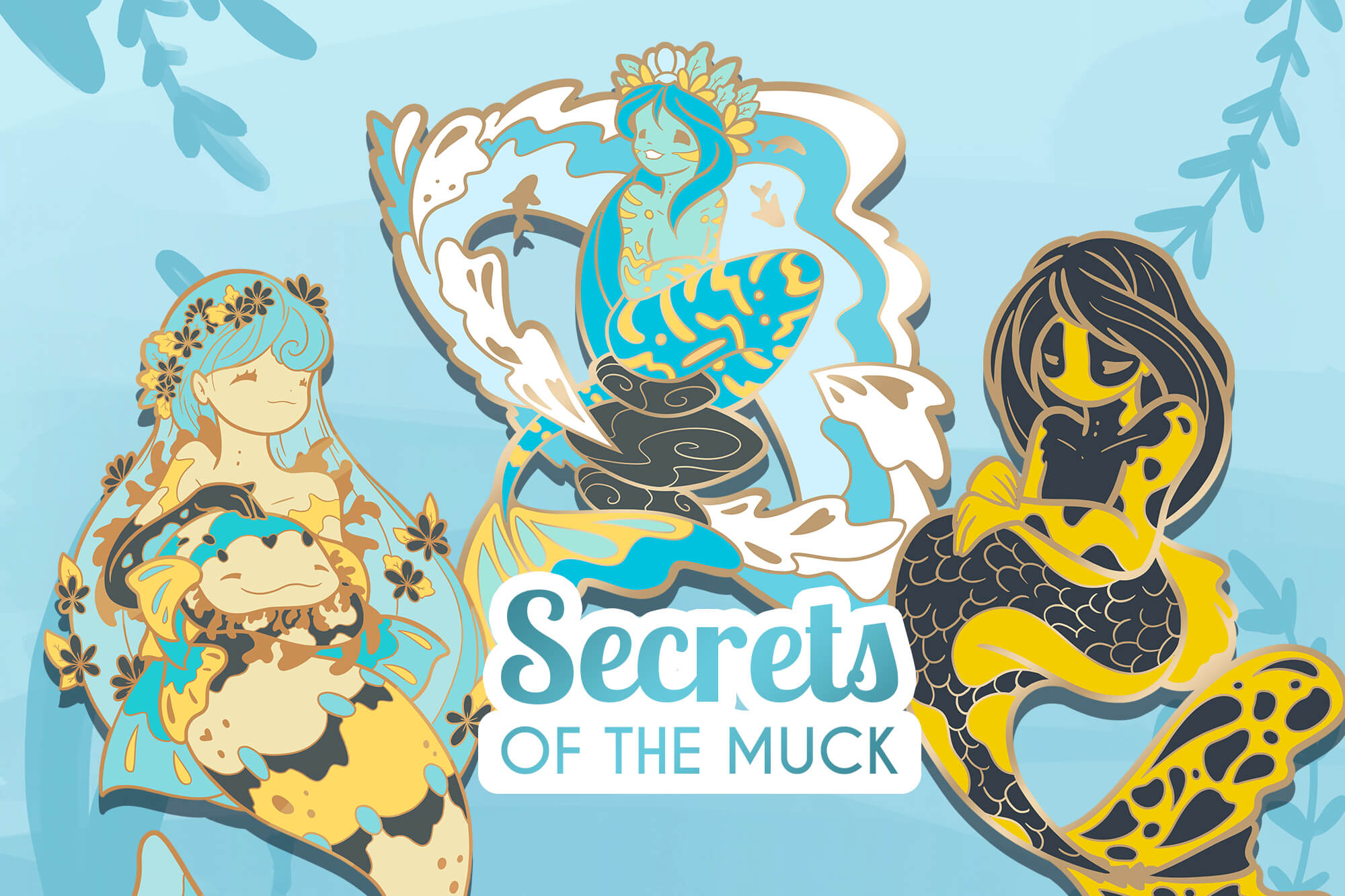 SECRETS OF THE MUCK
